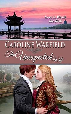 The Unexpected Wife by Caroline Warfield