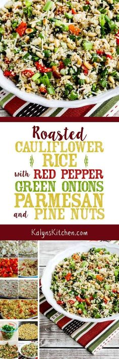Roasted Cauliflower Rice with Red Pepper, Green Onion, Parmesan, and Pine Nuts is colorful and festive enough for a special meal, but this is also about as healthy as it gets for a side dish. The recipe is low-carb, Keto, gluten-free, low-glycemic, and South Beach Diet friendly. [found on KalynsKitchen.com] #CauliflowerRice #RoastedCauliflowerRice #SideDish #LowCarb #Keto #GlutenFree