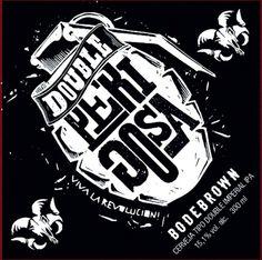 Double Perigosa. Cervejaria Bodebrown. Curitiba-PR  brazil  beer   DoubleImperialIPA f47f238d6fa