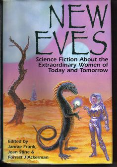 The wesleyan anthology of science fiction new books fall 2016 new eves science fiction about the extraordinary women of today and tomorrow with contributions by fandeluxe Image collections