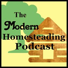 Welcome to the Modern Homesteading Podcast, where we talk about all things homesteading, we discuss things like gardening, livestock, food preservation, foraging, hunting, fishing and the know-how …