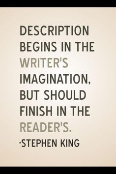Stephen King quote (I know that quite a lot of people don't like stories without an ending, but I do. Just think about it, isn't it good that you can decide and imagine the ending you like? Writing Advice, Writing Help, Writing A Book, Writing Prompts, Writing Corner, Writing Resources, Start Writing, Reading Books, Book Quotes Love