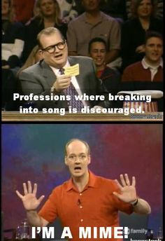 Whose Line is it Anyway. Win.