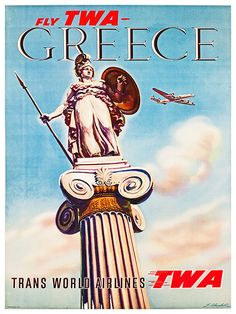 Greece - Fly TWA Trans World Airlines - Athena - Vintage Airline Travel Poster by S. Almaliction - Master Art Print - x Retro Poster, Poster Ads, Poster Prints, Art Prints, Retro Airline, Airline Travel, Vintage Airline, Vintage Travel Posters, Vintage Ads