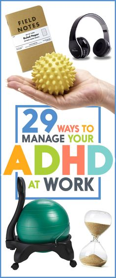 29 Ways To Manage Your ADHD At Work- I don't think I have ADHD, but there are some good tips here for everyone.Tap the link to check out great fidgets and sensory toys. Check back often for sales and new items. Happy Hands make Happy People! Adhd Odd, Adhd And Autism, It Management, Adhd Help, Adhd Strategies, Attention Deficit Disorder, Adult Adhd, Learning Disabilities, Developmental Disabilities