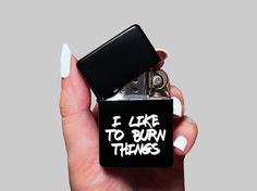 I Like To Burn Things Funny Custom Cool Lighter For by Flamerries