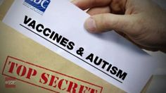 'Vaccines Can Cause Autism' – Confirmed 22 Medical Studies