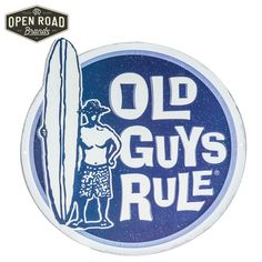 Old Guys Rule Surfer Metal Sign⎢Open Road Brands Open Signs, Nautical Home, Wall Decor, Wall Art, Metal Signs, Getting Old, Guys, Hobby Lobby, Fun Stuff