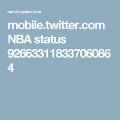mobile.twitter.com NBA status 926633118337060864