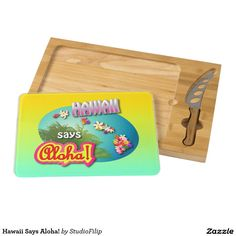 Hawaii Says Aloha! Rectangular Cheese Board
