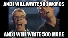 Just to be the man who wrote 50,000 words to fall down at your door! ~nanowrimo