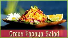 vegan raw green papaya salad made by Megan Elizabeth.I'm definitely going to make this one :) Raw Vegan Recipes, Vegan Foods, Raw Food Recipes, Vegan Raw, Fresh Vegetables, Veggies, Green Papaya Salad, Roh Vegan, How To Make Salad
