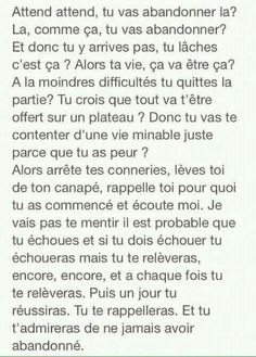 T'aurais dû. Positive Attitude, Positive Vibes, Positive Quotes, Some Quotes, Tweet Quotes, Love Words, Beautiful Words, Sad Texts, French Quotes