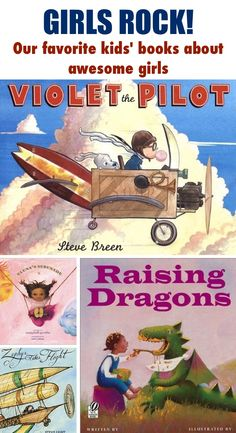 Our favorite children's books about awesome, strong girls