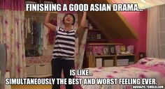 Finishing a good Asian Drama...so true >_<. That's how I feel about Heirs right now