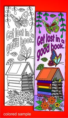 Get lost in a good book, a coloring bookmark plus 3 more designs #bookmark #coloringpage #getlost