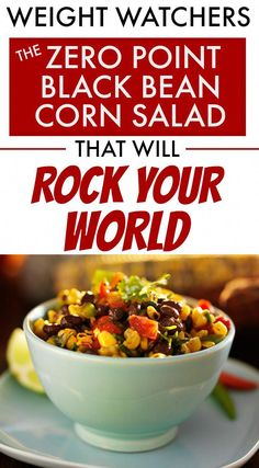 If you want your world rocked, you have to make this easy healthy black bean and corn salad with sweet lime dressing that is 0 Points on Weight Watchers Freestyle. Serve it as a quick salad, healthy side dish or even in a tortilla - any way you try this, it's life changing! #ww #weightwatchers #wwfreestyle #smartpoints #StomachFatBurningFoods Salade Weight Watchers, Plats Weight Watchers, Weight Watchers Dressing, Weight Watchers Appetizers, Weight Watchers Sides, Weight Watchers Meal Plans, Corn Salsa, Black Bean Corn Salad, Black Bean Salsa