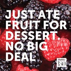 Yes, you can still have dessert! #shaklee180 #inspiration