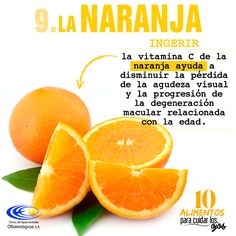 #10AlimentosParaCuidarLosOjos La #Naranja es una fruta que te recomendamos incluir en tu alimentación pues ayuda a prevenir ciertas enfermedades #Oculares. #ClínicaCeo