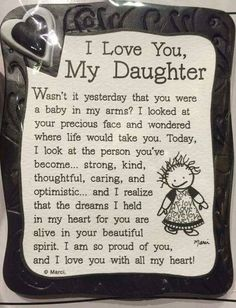Happy Birthday, to my beautiful daughter! I couldn't be more proud! Enjoy your. - Happy Birthday, to my beautiful daughter! I couldn't be more proud! Enjoy your weekend! Mother Daughter Quotes, Birthday Quotes For Daughter, I Love My Daughter, My Beautiful Daughter, Mother Quotes, Mommy Quotes, Love Quotes, Inspirational Quotes, Motivational