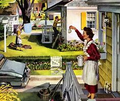 50's Housewife. Looks just like my childhood neighborhood in South Euclid, Ohio.