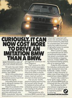 1988 BMW 325i Ultimate Driving Machine Original Print Magazine Ad Bmw E34, E30, Magazine Ads, Print Magazine, Bentley Mulsanne, Bmw Love, Open Spaces, Bmw 3 Series, Dream Garage