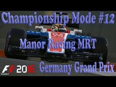 F1 2016 - Championship Mode #12 : Germany Grand Prix -100% Race  LIVE St...