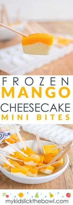 Frozen mango cheesecake bites, healthy dessert idea, easy, fun kid-friendly 4 ingredients