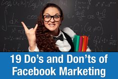 19 Do's and Don'ts of Facebook Marketing