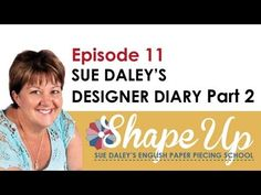 ▶ Ep 11 Part 2 Sue Daley's Designer Diary - YouTube