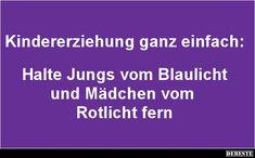 Kindererziehung ganz einfach: | DEBESTE.de, Lustige Bilder, Sprüche, Witze und Videos