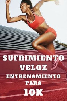 """""""Sufrimiento veloz"""": Entrenamiento para los #10k 