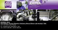 KHIMIA 2013 ChemMash. Pumps/Plastics Industry Show/Chem-Lab-Analyt/ ICA 모스크바 화학 산업 박람회