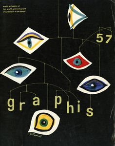 * GRAPHIS - Bernard Vuillemot (1955)  Graphis, the pioneering Swiss design magazine founded by Walter Herdeg (1908-1995), published hundreds of the finest covers of any design magazine.