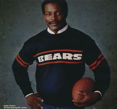 Walter Payton in Coach Ditka's favorite sweater