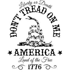 Don't Tread on Me. Liberty or Death. Land of the Free. T-Shirt. Don't Tread on Me T-Shirt. Gasden Flag T-Shirt. Screen Printed on a t-shirt. pre-shrunk premium American made cotton t-shirt. Conservative and tea party t-shirt for patriotic Am Short Friendship Quotes, Bff, Patriotic Tattoos, My Liberty, Dont Tread On Me, Cricut Creations, Vinyl Projects, Vinyl Designs, Silhouette Projects