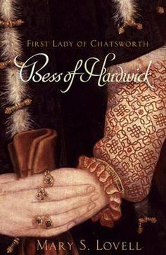 Bess of Hardwick: First Lady of Chatsworth, by Mary Lovell. Bess was the wealthiest woman in Elizabethan England - 2nd of course to the Queen.
