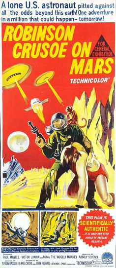 Paramount Pictures ''Robinson Crusoe on Mars''  Paul Mantee  Victor Lundin  Adam West  Mona The Woolley Monkey  Director Byron Haskin  Released:  6/01/1964 Poster