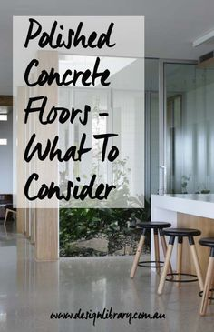 Polished Concrete Floors What To Consider Before You Start | designlibrary.com.au