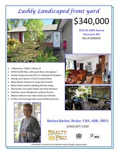 OPEN House Sunday, October 25th, 2020 from 1-3pm! New Listing. Real Estate for Sale: $340,000-3 Bd/2 Ba Updated One Level Bush Garden Home on .19 Acre Lot with Outdoor Living Space & Water Feature at: 3615 NE 148th Ave, Vancouver, Clark County, WA! Area 22. RMLS 20585026. Listing Agent: Barbara Bartlett (360) 607-1240, Realty Pro, Vancouver, WA!
