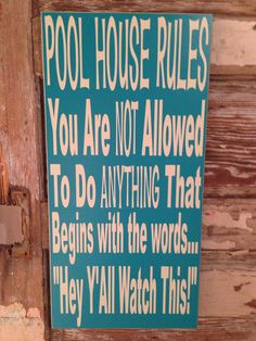 Pool House Rules Sign 12 x 24 Wood Sign funny sign by DropALineDesigns on Etsy Pool Rules Sign, House Rules Sign, Pool Signs, Backyard Signs, Backyard Beach, Backyard Ideas, Pallet Signs, Diy Pallet, Funny Signs
