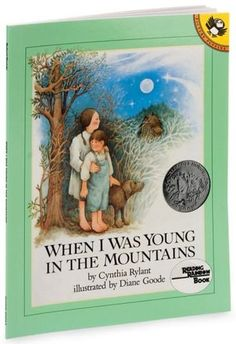 When I Was Young in the Mountains (Reading Rainbow Books) [Mass Market Paperback] Cynthia Rylant (Author), Diane Goode (Illustrator). one of my favorites.This old retired teacher treasures her copy. This Is A Book, The Book, Notice And Note, Cynthia Rylant, Five In A Row, Author Studies, Unit Studies, Mentor Texts, Reading Rainbow