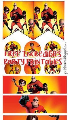 FREE Incredibles 2 Birthday Party Printable Files | Banner | Cupcake Toppers | Water Bottle Label | Invitation
