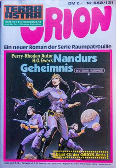 https://flic.kr/p/twJNTN | Terra Astra 552 | Orion 131   #Flickr #Foto #Photo #Fotografie #Photography #SciFi #ScienceFiction #Groschenheft #Pulp #Space #德國, #照片 #Roman #Rhodan  #Raumpatrouille