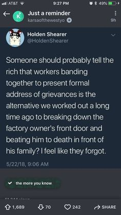 Business owners forgot that unions are the alternative to busting down their door and whipping them in the streets. Faith In Humanity, Sociology, Social Issues, Worlds Of Fun, Social Justice, Thought Provoking, Real Talk, True Stories, In This World