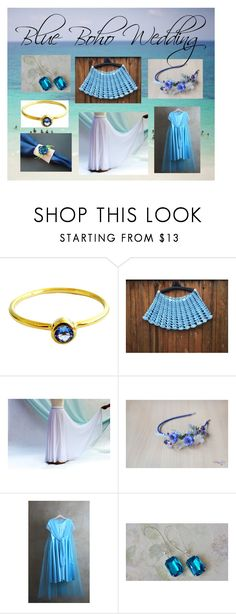 """""""Blue Boho Wedding: Unique Wedding Gifts in Blue"""" by paulinemcewen ❤ liked on Polyvore"""