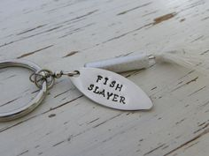 FISH SLAYER fishing lure key chain - hand stamped - variety of colors - great fathers day, dads, or anniversary gift - Block font