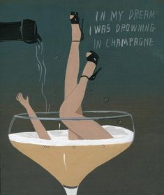 """""""In my dream I was drowning in Champagne"""" Art Deco Stoff, Outsider Art, Wein Poster, Motif Art Deco, Art Deco Art, Vintage Champagne, Champagne Images, Estilo Art Deco, Art Brut"""