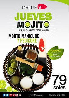 Jueves de mojito. Manicure y pedicure Mojito s/79. Un tratamiento que no solo reconfortará la piel de tus manos y pies, también lo harán tus sentidos.