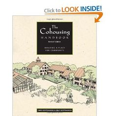 The Cohousing Handbook: Building a Place for Community